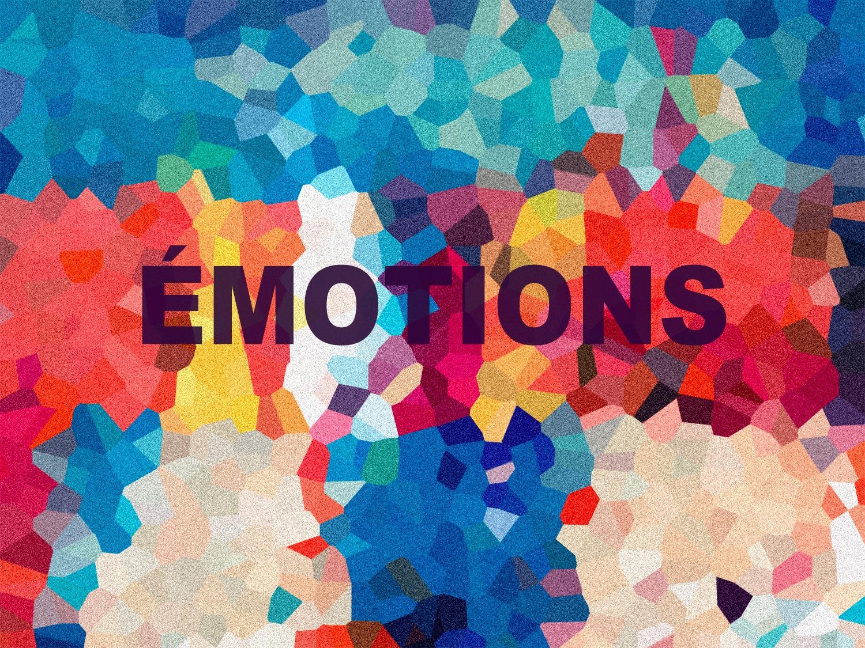 Avec « Émotions », promenons-nous en introspection