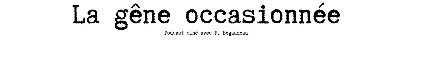 La gêne occasionnée, François's Big Audio Dynamite