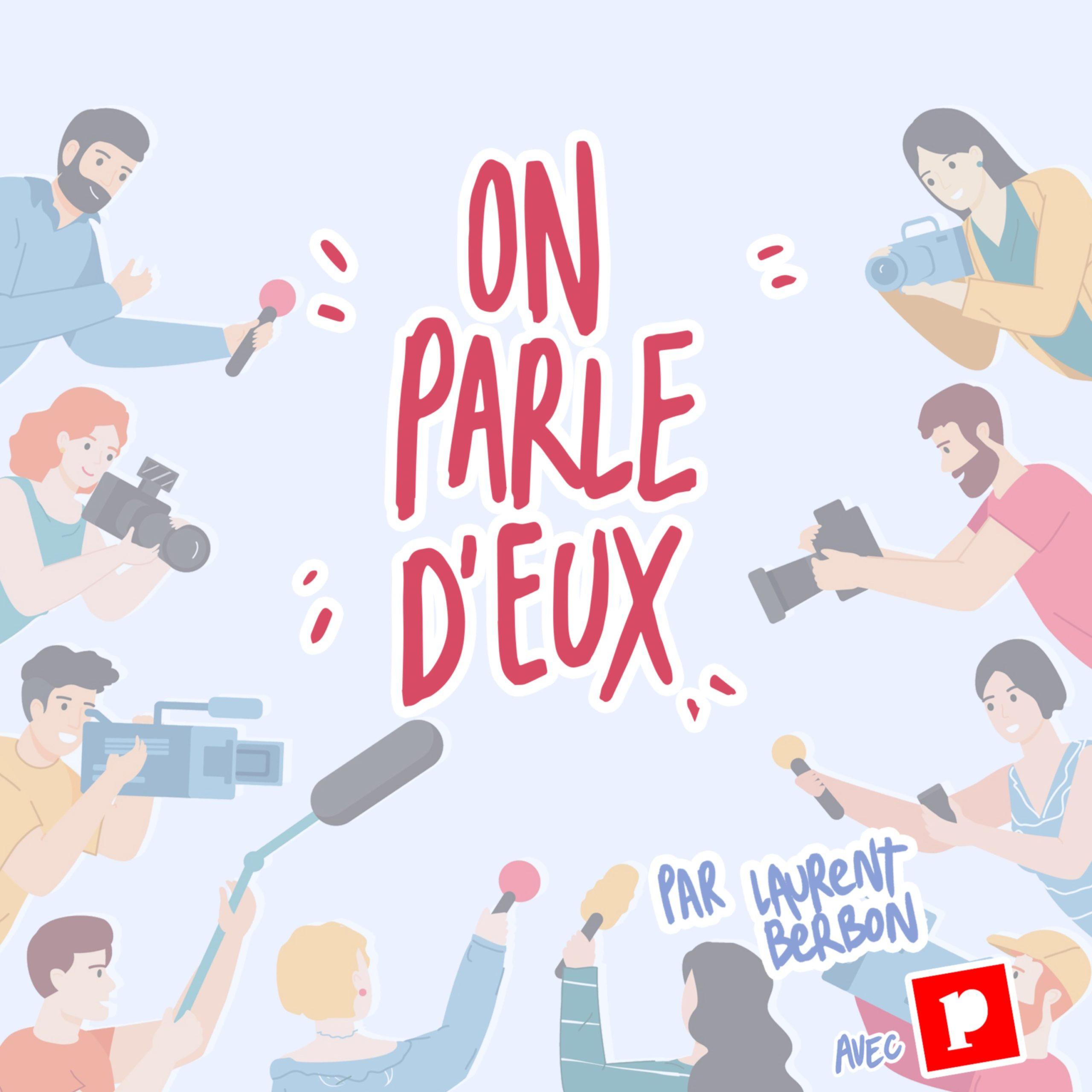 """Lancement du podcast """"On parle d'eux"""", une production Podmust ⋆ Podmust"""